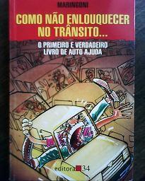 Livro Como Não Enlouquecer no Trânsito Autor Maringoni (1998) [usado]