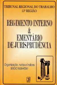 Livro Regimento Interno & Elementário de Jurisprudência Autor Sergio Bushatsky (1999) [usado]