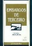 Livro Embargos de Terceiro Autor José Antonio Alem (1995) [usado]