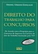 Livro Direito do Trabalho para Concursos Autor Odonel Urbano Gonçales (2003) [usado]