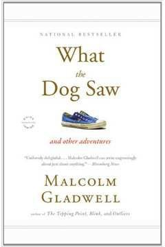 Livro What The Dog Saw Autor Malcolm Gladwell (2009) [usado]