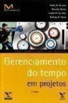 Livro Gerenciamento do Tempo em Projetos Autor Vários Autores (2010) [usado]