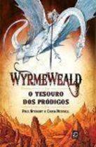 Livro Wyrmeweald. o Tesouro dos Pródigos Autor Paul Stewarte Chris Riddell (2011) [usado]