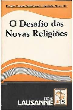 Livro Série Lausanne - 8 - o Desafio das Novas Religiões Autor Vários Autores (1980) [usado]