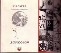 Livro Via-sacra para Quem Quer Viver Autor Leonardo Boff (2003) [usado]