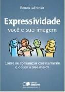 Livro Expressividade: Você e sua Imagem Autor Renata Miranda (2008) [usado]