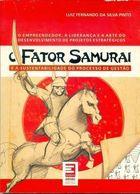 Livro Fator Samurai e a Sustentabilidade do Processo de Gestão Autor Luiz Fernando da Silva Pinto (2008) [usado]