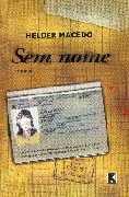 Livro sem Nome Autor Helder Macedo (2006) [usado]