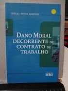 Livro Dano Moral Decorrente do Contrato de Trabalho Autor Sergio Pinto Martins (2008) [usado]