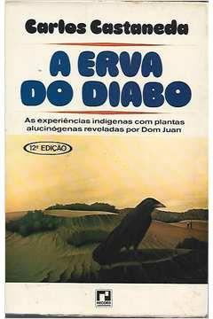 Livro a Erva do Diabo Autor Carlos Castaneda [usado]