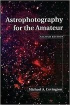 Livro Astrophotography For The Amateur Autor Michael A. Covington (1999) [usado]