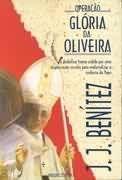 Livro Operação Glória da Oliveira Autor J. J. Benítez (1994) [usado]