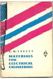Livro Materials For Electrical Engineering Autor B. M. Tareev (1967) [usado]