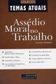 Livro Assédio Moral no Trabalho Autor Luciana Santucci (2006) [usado]