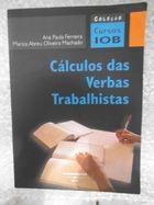 Livro Cálculos das Verbas Trabalhistas Autor Ana Paula Ferreira, Mariza de Abreu o Machado (2005) [usado]