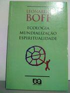 Livro Ecologia, Mundialização, Espiritualidade Autor Leonardo Boff (1993) [usado]