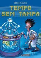 Livro Tempo sem Tampa Autor Sergio Klein (2005) [usado]
