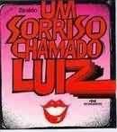Livro um Sorriso Chamado Luiz Autor Ziraldo (2002) [usado]