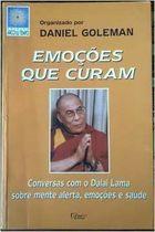 Livro Emoções que Curam Autor Daniel Goleman (org.), Dalai Lama (1999) [usado]