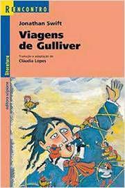 Livro Viagens de Gulliver - Série Reencontro Autor Jonathan Swift; Claudia Lopes (adapatação) (2006) [usado]