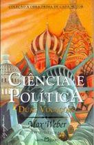 Livro Ciência e Política_duas Vocações Autor Max Weber (2003) [usado]