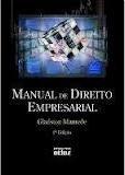 Livro Manual de Direito Empresarial Autor Gladston Mamede (2009) [usado]