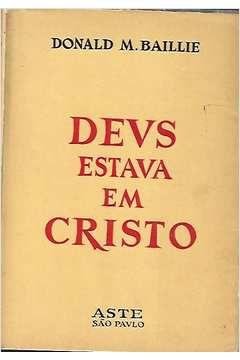Livro Deus Estava em Cristo Autor Donald M. Baillie (1964) [usado]
