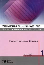 Livro Primeiras Linhas de Direito Processual Civil - Volume 1 Autor Moacyr Amaral dos Santos (2010) [usado]