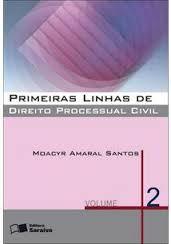 Livro Primeiras Linhas de Direito Processual Civil - Volume 2 Autor Moacyr Amaral Santos (2010) [usado]