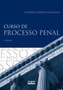 Livro Curso de Processo Penal Autor Antônio Alberto Machado (2009) [usado]