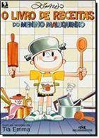 Livro o de Receitas do Menino Maluquinho Autor Ziraldo (2002) [usado]