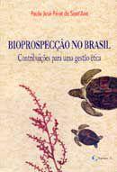 Livro Bioprospecção no Brasil Autor Paulo José Péret de Santána (2002) [usado]