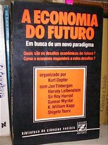Livro a Economia do Futuro Autor Kurt Dopfer (org.) (1979) [usado]