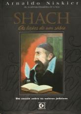 Livro Shach: as Lições de um Sábio Autor Arnaldo Niskier (2001) [usado]