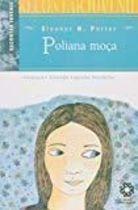 Livro Poliana Moça Autor Eleanor H. Porter, Giselda Laporta Nicolelis (2006) [usado]