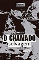 Livro o Chamado Selvagem (clássicos Melhoramentos) Autor Jack London (2012) [usado]