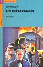 Livro os Miseráveis (adaptada) - Série Reencontro Autor Victor Hugo - José Angeli (adaptação) (2009) [usado]