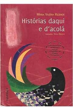 Livro Histórias Daqui e Dacolá Autor Maria Valéria Rezende (2009) [usado]
