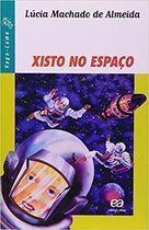 Livro Xisto no Espaço Autor Lúcia Machado de Almeida (2008) [usado]