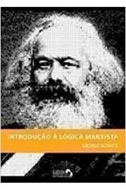 Livro Introdução À Lógica Marxista Autor Geroge Novack (2006) [usado]