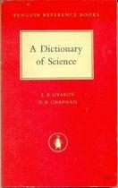 Livro a Dictionary Of Science Autor E. B. Uvarov, D. R. Chapman (1962) [usado]