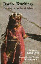 Livro Bardo Teachings: The Way Of Death And Rebirth Autor Venerable Lama Lodö (1987) [usado]