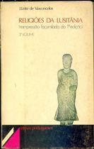 Livro Religiões da Lusitânia (reimpressão Facsimilada da 1ª Edição). 3º Autor J. Leite de Vasconcellos (1981) [usado]