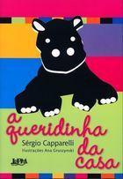 Livro a Queridinha da Casa Autor Sergio Capparelli (2006) [usado]