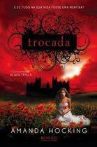 Livro Trocada Autor Amanda Hocking (2013) [usado]