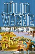 Livro Viagem ao Centro da Terra Autor Júlio Verne (2005) [usado]