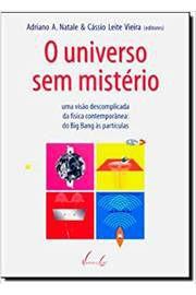 Livro o Universo sem Mistério Autor Adriano A. Natale (2003) [usado]