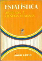 Livro Estatística Aplicada a Ciências Humanas Autor Jack Levin (1978) [usado]