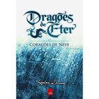 Livro Dragões de Éter: Coracões de Neve Autor Raphael Draccon (2009) [usado]
