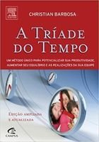 Livro a Tríade do Tempo Autor Christian Barbosa (2008) [usado]